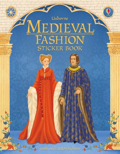 Medieval fashion sticker book – Usborne